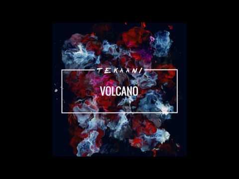 T E K A A N I - Volcano (Radio Edit)