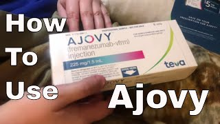 How to use Ajovy
