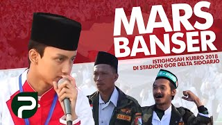 Mars Banser Live oleh Gus Azmi Syubbanul Muslimin Istighosah Kubro 2018 di Gor Sidoarjo
