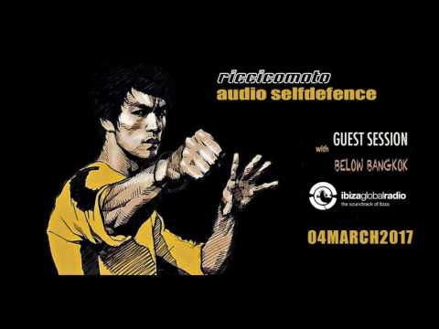 Riccicomoto's Audio Self Defense - guest mix by Below Bangkok (ibiza global radio)