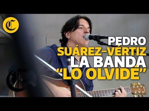Pedro Suárez-Vértiz La Banda - Lo olvidé