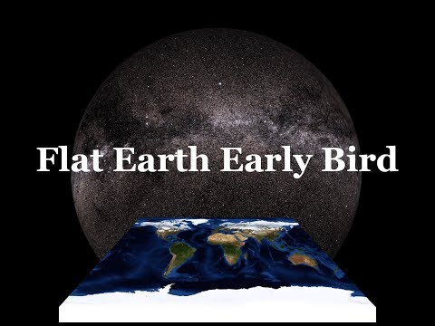 Flat Earth Early Bird 359 Dots of light and the lack thereof. thumbnail