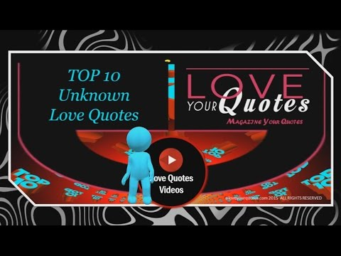 love quotes - Revealing the top 10 unknown love quotes for 2016