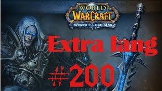 World of Warcraft - Wrath of the Lichking WotLK - 200 - Let´s Play [HD] german/deutsch