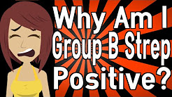 Why Am I Group B Strep Positive?