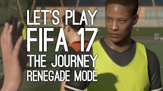 Video FIFA 17 Story Mode Gameplay - Let's Play FIFA 17 The Journey (RENEGADE HUNTER) download MP3, 3GP, MP4, WEBM, AVI, FLV Desember 2017