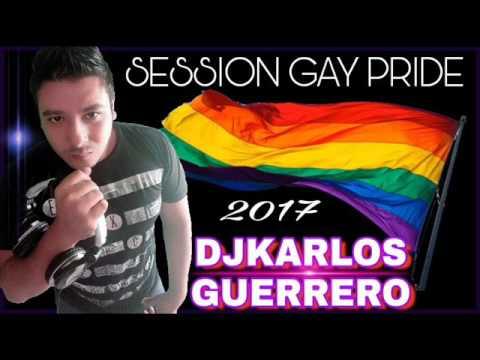 La mejor musica circuit 2017 (session gay pride) Djkarlos Guerrero