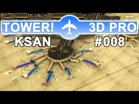 ✈TOWER!3D PRO • SAN DIEGO (KSAN) • BUSY MORNING Shift • #008✈