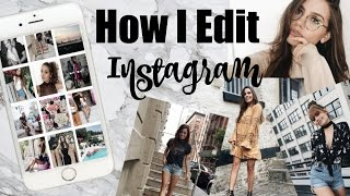 How I Edit My Instagram Photos | TessChristine