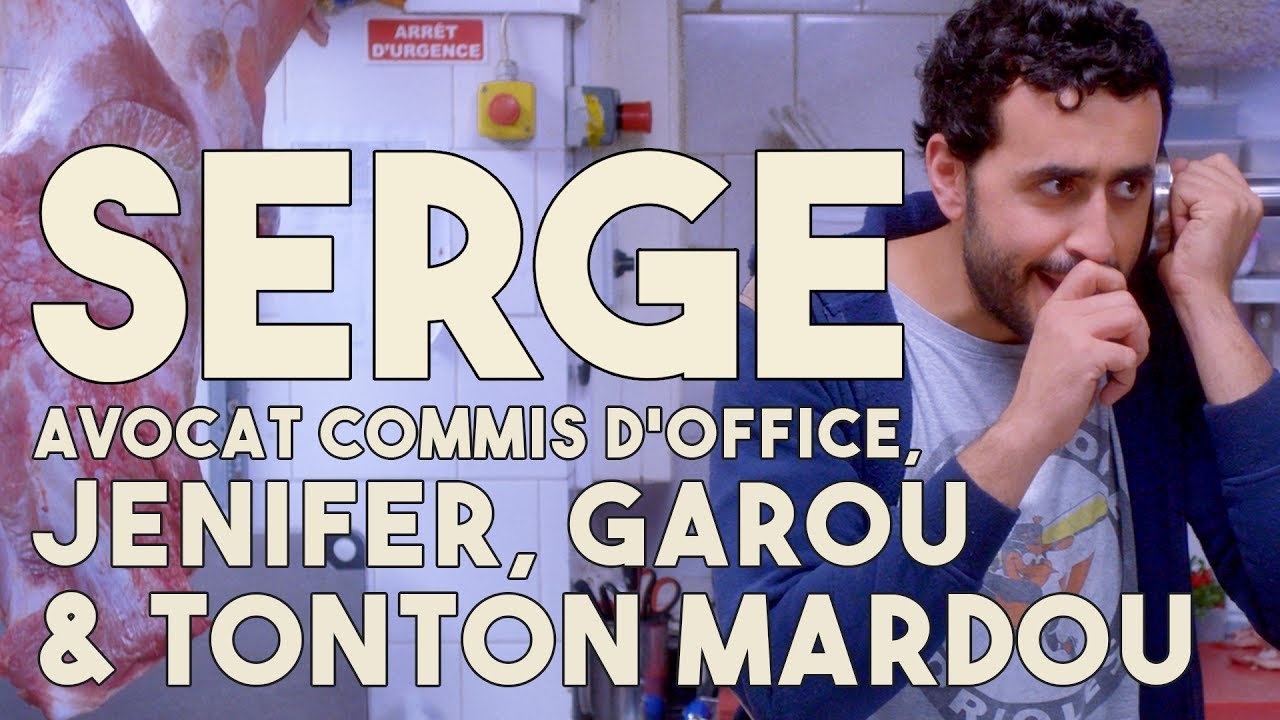 Serge le mytho 25 serge avocat commis d 39 office jenifer garou et tonton mardou youtube - Avocat commis d office gratuit ...