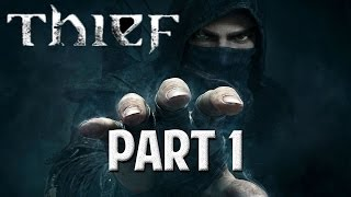 Thief Gameplay Walkthrough / Let's Play (PC) Part 1 - Garrett, The Master Thief