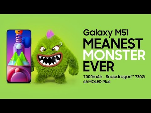 Samsung Galaxy M51 I Meanest Monster Ever