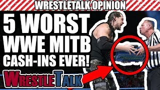 5 WORST WWE Money In The Bank Cash-Ins EVER!