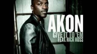 Akon Feat Rick Ross-Give It To Em(Instrumental by www.armkon.do.am)
