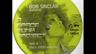 Bob Sinclar presents A Space Funk Project - Lonely in L.A.