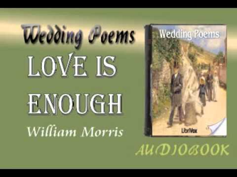 Love is Enough William Morris Audiobook Wedding Poems