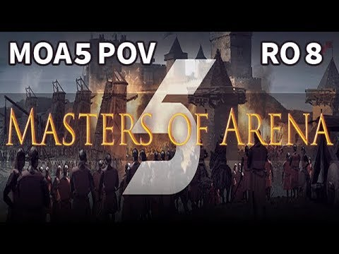 Masters of Arena 5 | Round of 8