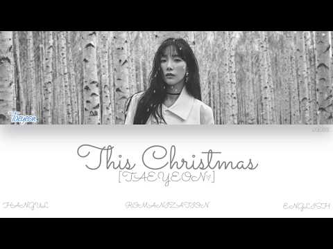 Free Download [han|rom|eng] Taeyeon (태연) - This Christmas (color Coded Lyrics) Mp3 dan Mp4