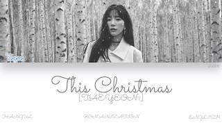 [HAN|ROM|ENG] TAEYEON (태연) - This Christmas (Color Coded Lyrics)