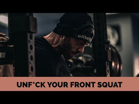 UNF*CK YOUR FRONT SQUAT (and warmup!)