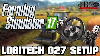 FS 17 Logitech G27 Setup | FARMING SIMULATOR 17