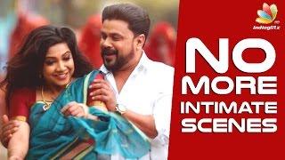 Madonna Sebastian : No More Intimate Scenes | Hot malayalam Cinema News