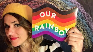 Our Rainbow - read by Lolly Hopwood
