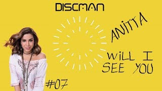 Baixar DISCMAN #07: ANITTA - Will I See You (Review)