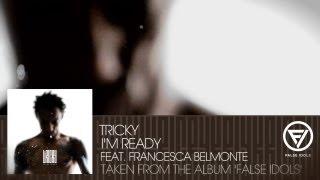 Tricky - I'm Ready