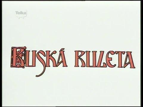 Ruská ruleta (1. díl)