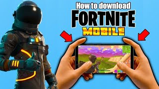 HOW TO DOWNLOAD FORTNITE IN ANDROID IN TESTED MOBILES