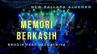 Download lagu Brodin feat Devi Aldiva memori berkasih New pallapa live in lapangan yonif 410 alugoro MP3