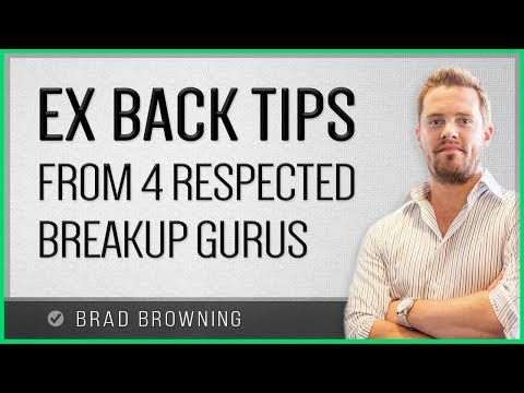 Ex Back Tips: Top 8 Strategies For Getting An Ex Back | Brad