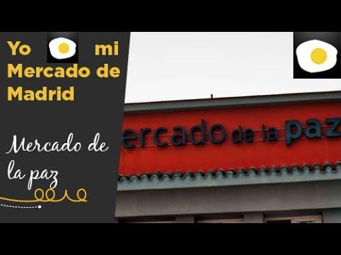 Mercado de La Paz | Yo amo mi Mercado de Madrid