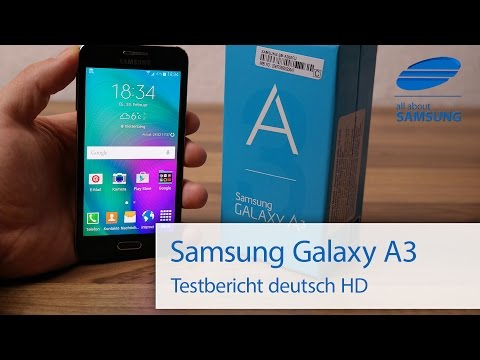 Samsung Galaxy A3 Test Review deutsch HD