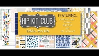 October 2017 Hip Kit Club kits - UNBOXING!
