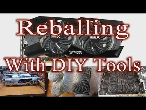 Reballing Sapphire Radeon HD 7950 DUAL-X -- R9 280X GPU With Homemade BGA Rework Station