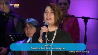 Güzelim Sen Sen - Azerbaycan - Azerin - Türküğ Müzik Topluluğu - TRT Avaz