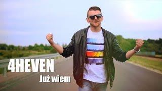 4HEVEN - Już wiem  (Official video clip)