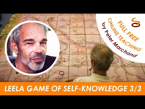 Leela - the Game of Self-Knowledge Part 3/3