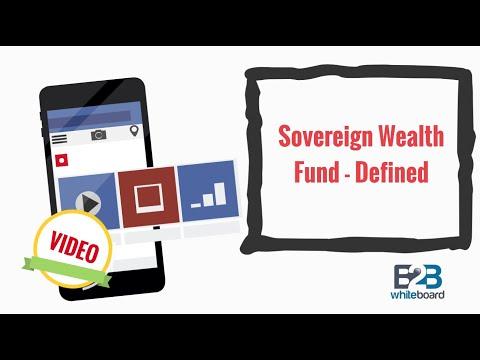 Sovereign Wealth Fund - Defined