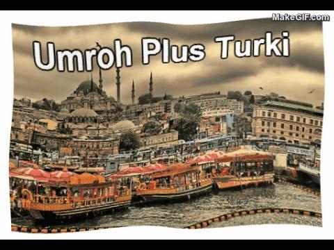 Paket Umroh Plus Turki 2015 Promo $ 2550 Panca Tour