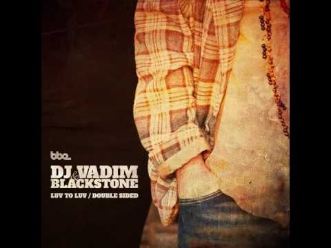 DJ Vadim & Blackstone - Double Sided mp3 baixar