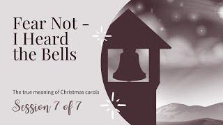 Fear Not - I Heard The Bells