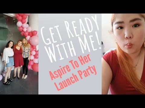 Get Ready With Me l Aspire To Her Launch Party thumbnail