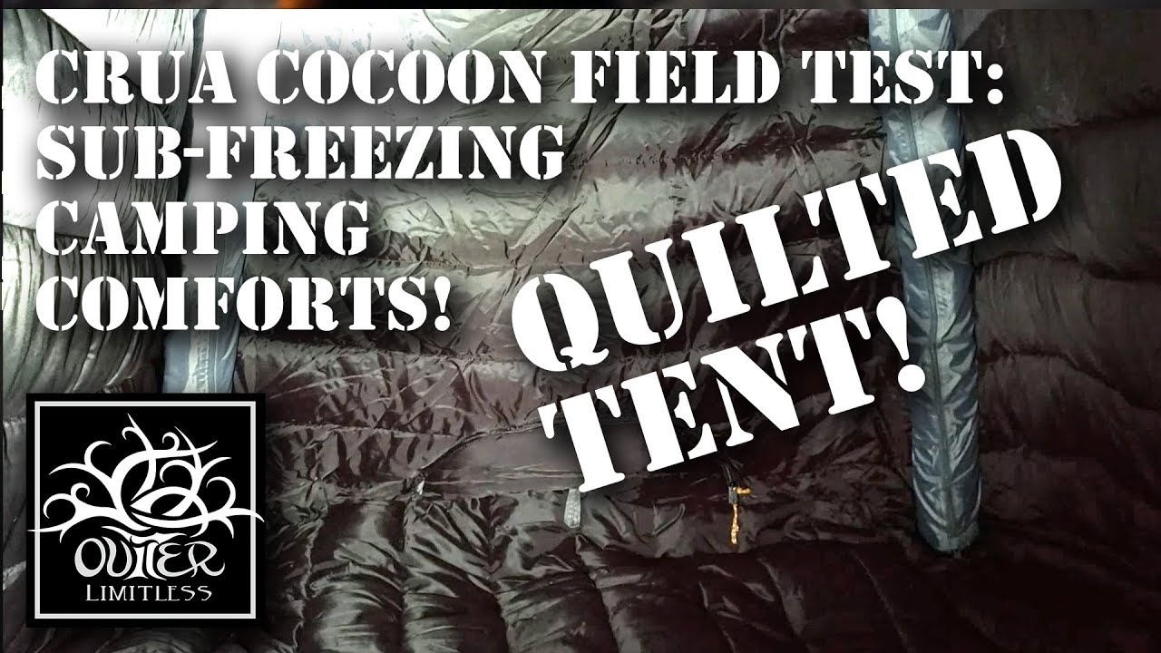 Download Quilted Tent!  Crua Cocoon Field Test: Sub-Freezing Camping Comforts!