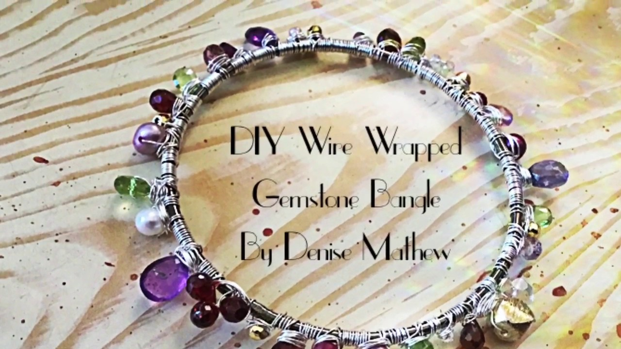 DIY Wire Wrapped Gemstone Bangle by Denise Mathew - YouTube