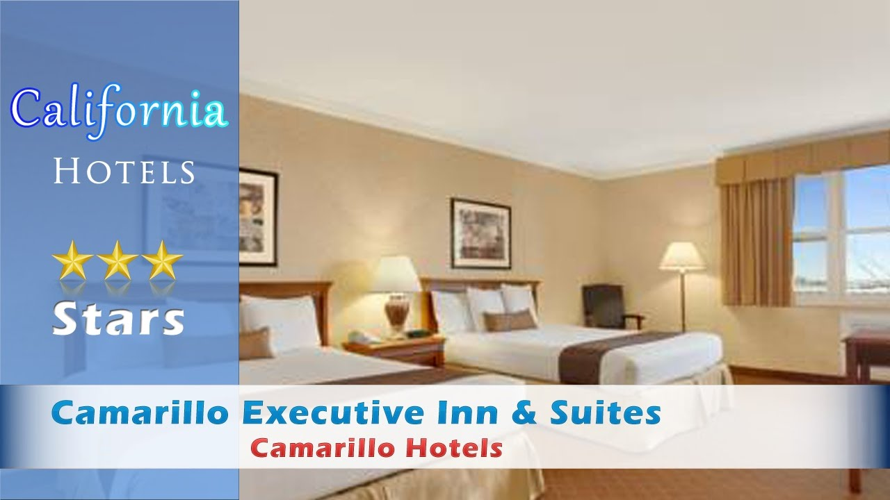 Camarillo Executive Inn Suites Hotels California