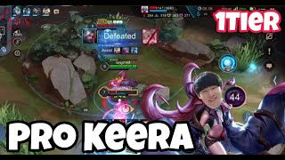 Pro Keera How to play! Still OP Hero