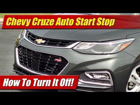 How To Turn Off Chevrolet Cruze Auto Start Stop